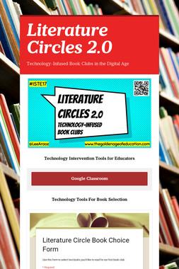 Literature Circles 2.0 ISTE 2017